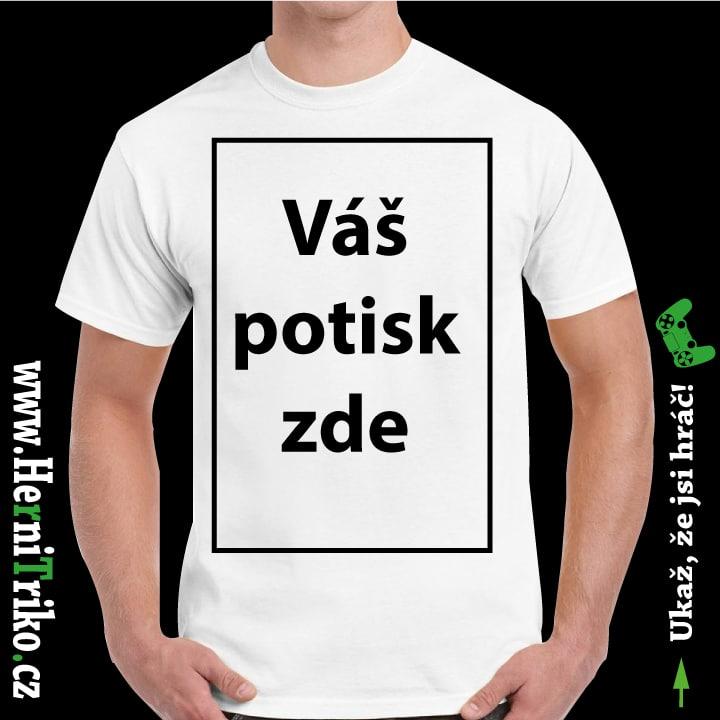 Bílé pánské tričko s vlastním potiskem - HerníTriko.cz f404f8d0a4